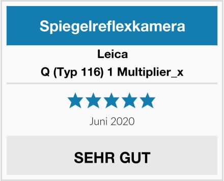 Leica Q (Typ 116) 1 Multiplier_x Test