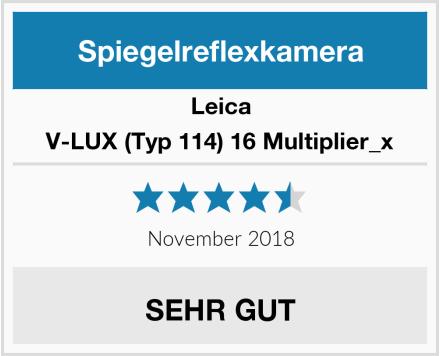 Leica V-LUX (Typ 114) 16 Multiplier_x Test