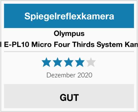 Olympus PEN E-PL10 Micro Four Thirds System Kamera Test