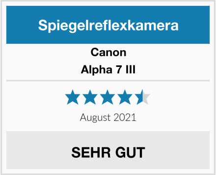 Canon Alpha 7 III Test