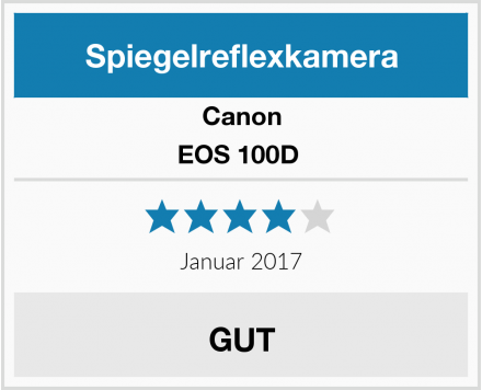 Canon EOS 100D  Test