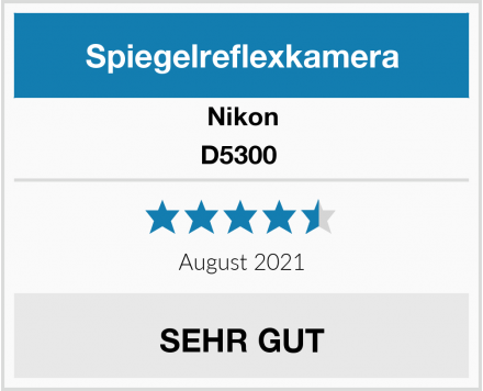 Nikon D5300  Test