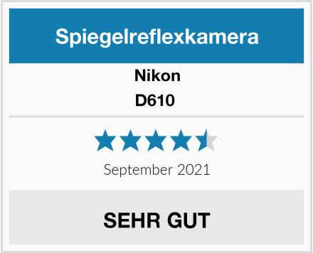 Nikon D610  Test